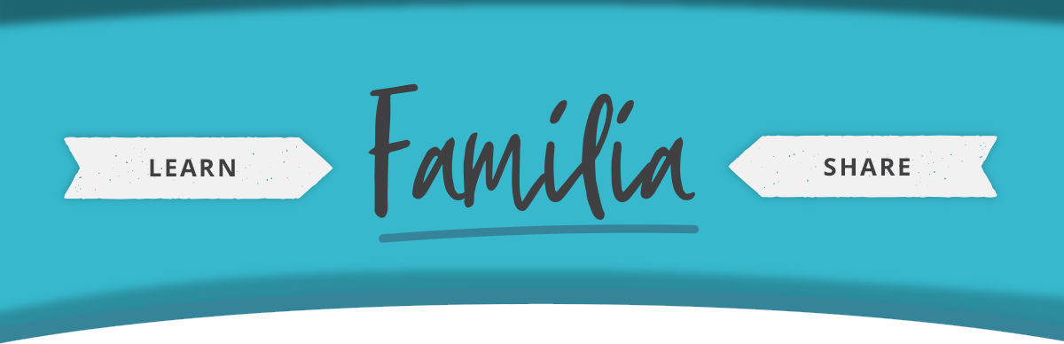 Familia - Learn and Share